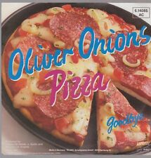 "7"" Oliver Onions Pizza / Goodbye 80`s Kangaroo Records Telefunken"