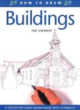 Buildings (How to Draw),Ian Sidaway