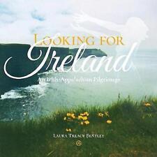 Looking for Ireland: An Irish-Appalachian Pilgrimage-ExLibrary