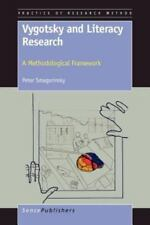 Vygotsky and Literacy Research : A Methodological Framework by Peter...