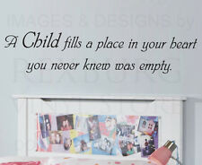 Wall Decal Sticker Quote Vinyl Art Large Children Fill a Place in Your Heart K48