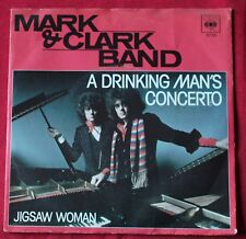 Mark & Clark Band, a drinking man's concerto / Jigsaw woman,  SP - 45 tours