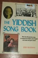 The Yiddish Song Book by Jerry Silverman - paperback