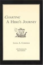 Charting a Hero's Journey by Linda A. Chisholm (2000, Paperback)