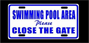 """Swimming Pool Area Metal Sign Please Close The Gate Fence Plaque 6"""" x 12"""" New"""