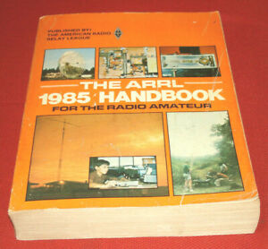 The Radio Amateurs Handbook from ARRL - 62nd Edition from 1985!