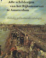 Thiel, Pij van: Alle schilderijen van het Rijksmuseum te Amsterdam - Volledig ge