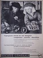 PUBLICITÉ 1958 SOCIÉTÉ GÉNÉRALE L'ÉPARGNANT ATTEND DE SON BANQUIER - ADVERTISING