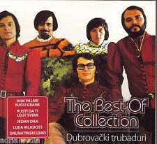 DUBROVACKI TRUBADURI CD The Best Of Collection Hit Hrvatska Eurosong Eurovision