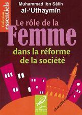 Le Rôle De La Femme Dans La Réforme De La Société livre islam - NEUF