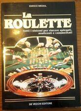 La roulette - Enrico Medail - De Vecchi editore, 1995, illustrato