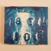 BRYAN ADAMS : 18 TILL I DIE (PROMO REMIX) ♦ MAXI-CD ♦
