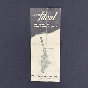 Vintage Lyman Gun Sight Ideal 45 Bullet Lubricator and Sizer Reloading Brochure