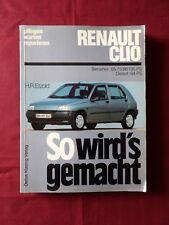 RENAULT CLIO - SO WIRD'S GEMACHT Pflegen Warten Reparieren BUCH 1992