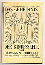 Das Geheimnis der Kinderseele von Hermann Rudolph um 1925 !