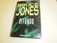 AFFONDO di BRUCE JONES  LA BIBLIOTECA DEL BRIVIDO VOL. CARTONATO
