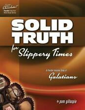 Sweeter Than Chocolate - Galatians : Solid Truth for Slippery Times: By Gilla...