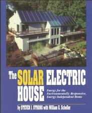 The Solar Electric House: Energy for the