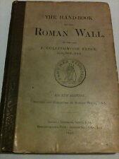 The Handbook to the Roman Wall