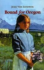 NEW Bound for Oregon by Jean Van Leeuwen