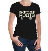 Damen Kurzarm Girlie T-Shirt Back to the Roots Wurzeln Fun Sprüche Geschenk
