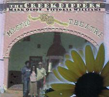 THE CREEKDIPPERS (MARK OLSON / VICTORIA WILLIAMS) : MYSTIC THEATRE / CD