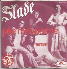 SLADE Tke me bak ome FRENCH SINGLE POLYDOR 1972