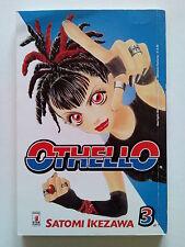 Othello 3 di Satomi Ikezawa - Guru Guru Pon-Chan * -10% - ed. Star Comics
