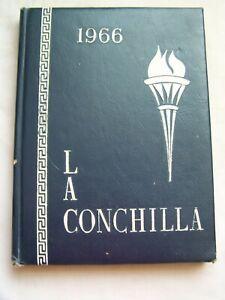 1966 COACHELLA HIGH SCHOOL YEARBOOK COACHELLA, CALIFORNIA  LA CONCHILLA