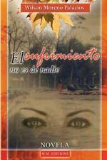 El Sufrimiento No Es de Nadie Special Edition by Wilson Palacios (2014,...