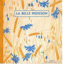 LA BELLE MOISSON, poésies choisies par F. SCAPULA, Editions BOURRELIER