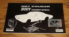 1967 Mercury Cougar Body Assembly Manual 67
