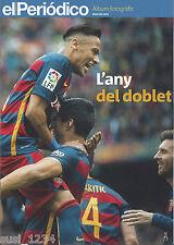 "Album Fotográfico ""L'ANY DEL DOBLET""  FC Barcelona,  mayo '16"