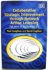Collaborative Strategic Improvement Thru Network Action Learning Sustainability