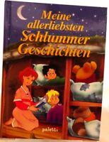 Meine allerliebsten Schlummer Geschichten Gebundenes Buch Farbig illustriert /66