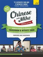 Learn Chinese with Mike Advanced Beginner to Intermediate Coursebook and Activit