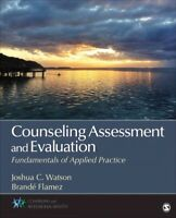 Counseling Assessment and Evaluation : Fundamentals of Applied Practice, Pape...