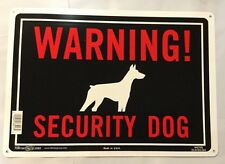 "Warning! Security Dog Sign Aluminum Sturdy Signs (10"" x 14"") Hillman guard"