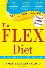 The Flex Diet: Design-Your-Own Weight Loss Plan by James Beckerman M.D.
