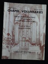 CHAPEL VOLUNTARIES Book 7 Easter Organ Song Book GERARD ALPHENAAR Arr. 1950