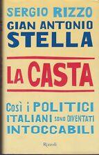 Libro - S. Rizzo - G. A. Stella - La Casta - Cosi i politici italiani sono ...