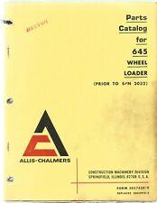Allis-Chalmers 645 Wheel Loader Prior to S/N 2032 Parts Manual