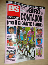 BS BICISPORT MAGAZINE EDIZIONE STRAORDINARIA IL GIRO D'ITALIA DI CONTADOR 2015