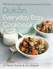 The Dukan Everyday Easy Cookbook by Dr Pierre Dukan Joy Skipper (9781444776829)