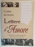 Come scrivere lettere d'amore Corti valentina Torri giacomo amore coppia nuovo