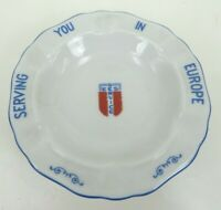 """US Military EES SERVICE ASHTRAY SERVING EUROPE Winterling Bavaria Germany 4"""""""