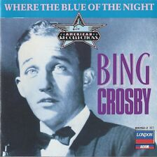"""BING CROSBY """"Where The Blue Of The Night"""" LONDON 820 552-2 [CD]"""