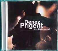 LIVE HOLL A-GEVRET - PRIGENT DENEZ (CD DIGIPACK) CLIP VIDEO Ref 0080