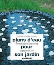 Plans d'eau, fontaines et bassins  pour agrémenter son jardin - Chris Maton