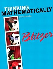 Thinking Mathematically (6th Edition) by Blitzer, Robert F.…